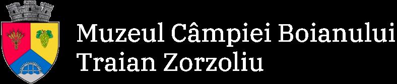 """Muzeul Câmpia Boianului """"Traian Zorzoliu"""""""